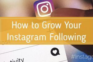 How to Grow Your Instagram Following