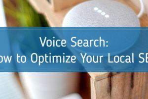 Voice Search: How to Optimize Your Local SEO Strategy